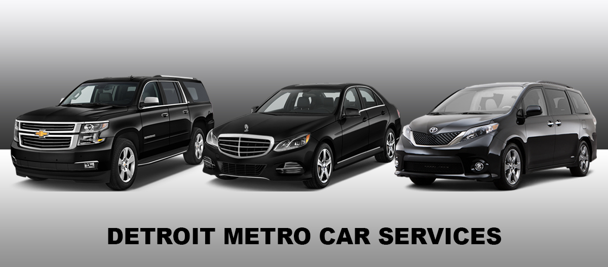 Metro Cars Detroit >> Detroit Metro Car Services Detroit Airport Limo Cars